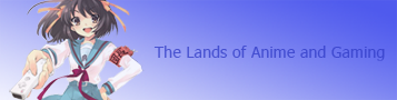 The Lands of Anime and Gaming